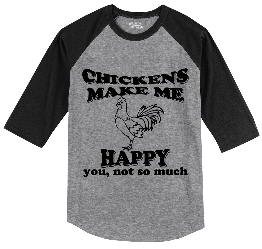 Chickens Make Me Happy You Not So Much Funny Tee Mens 3/4 Sleeve Raglan Jersey
