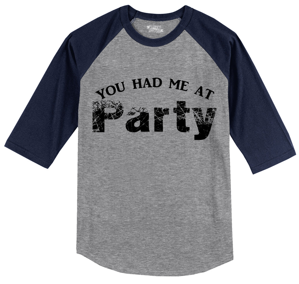 You Had Me At Party Mens 3/4 Sleeve Raglan Jersey