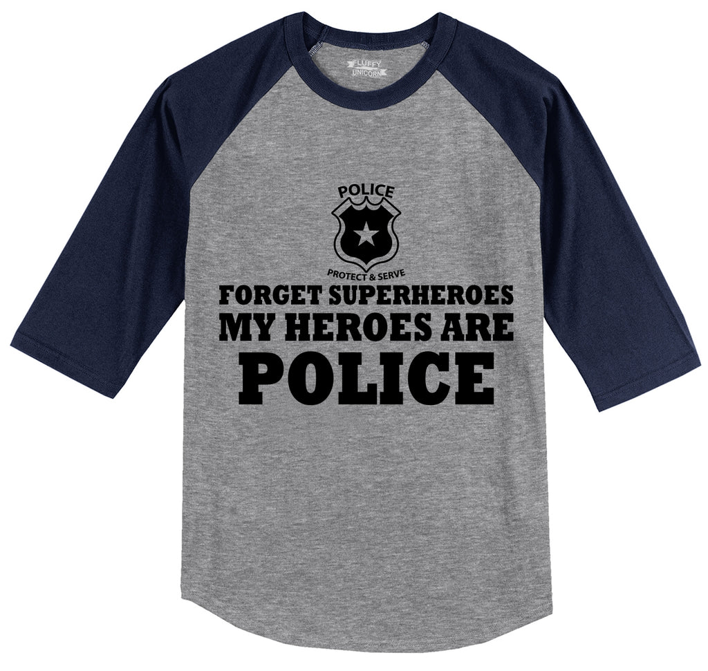 Forget Superheroes Police Are My Heroes Tee Blue Lives Political Tee Mens 3/4 Sleeve Raglan Jersey