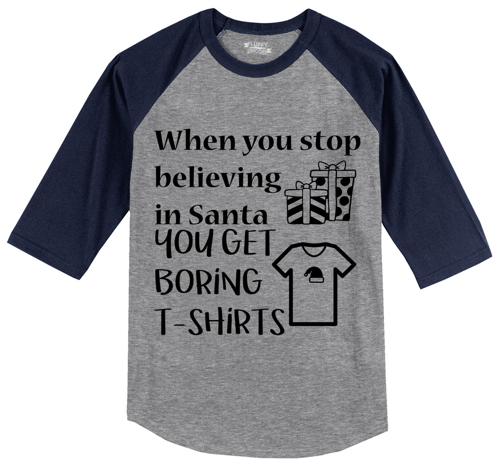 Stop Believing In Santa Boring T Shirt Mens 3/4 Sleeve Raglan Jersey