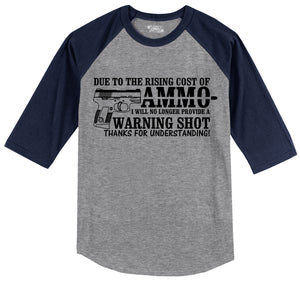 Due To The Rising Cost Of Ammo Mens 3/4 Sleeve Raglan Jersey
