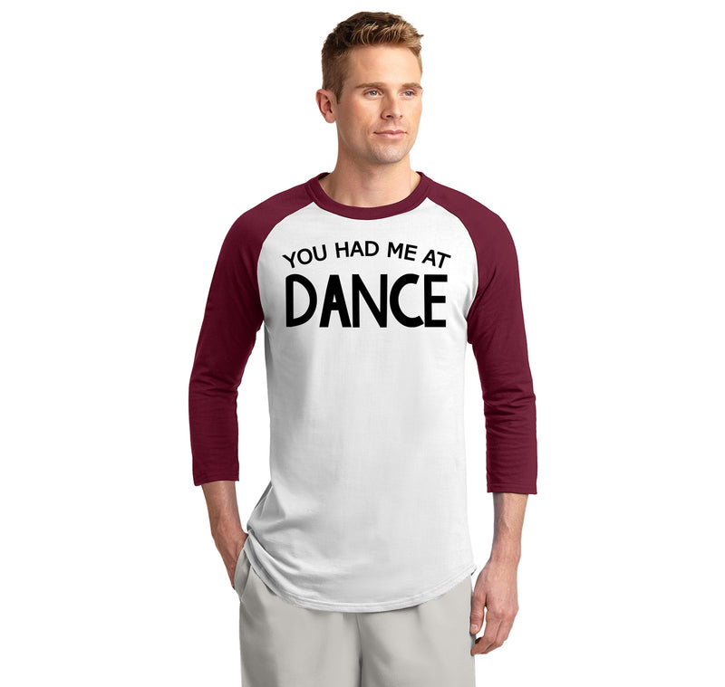 You Had Me At Dance Mens 3/4 Sleeve Raglan Jersey