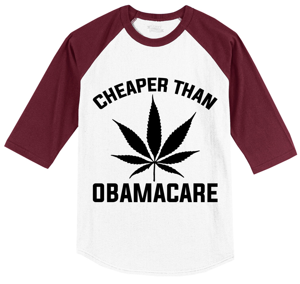 Marijuana - Cheaper Than ObamaCare Mens 3/4 Sleeve Raglan Jersey