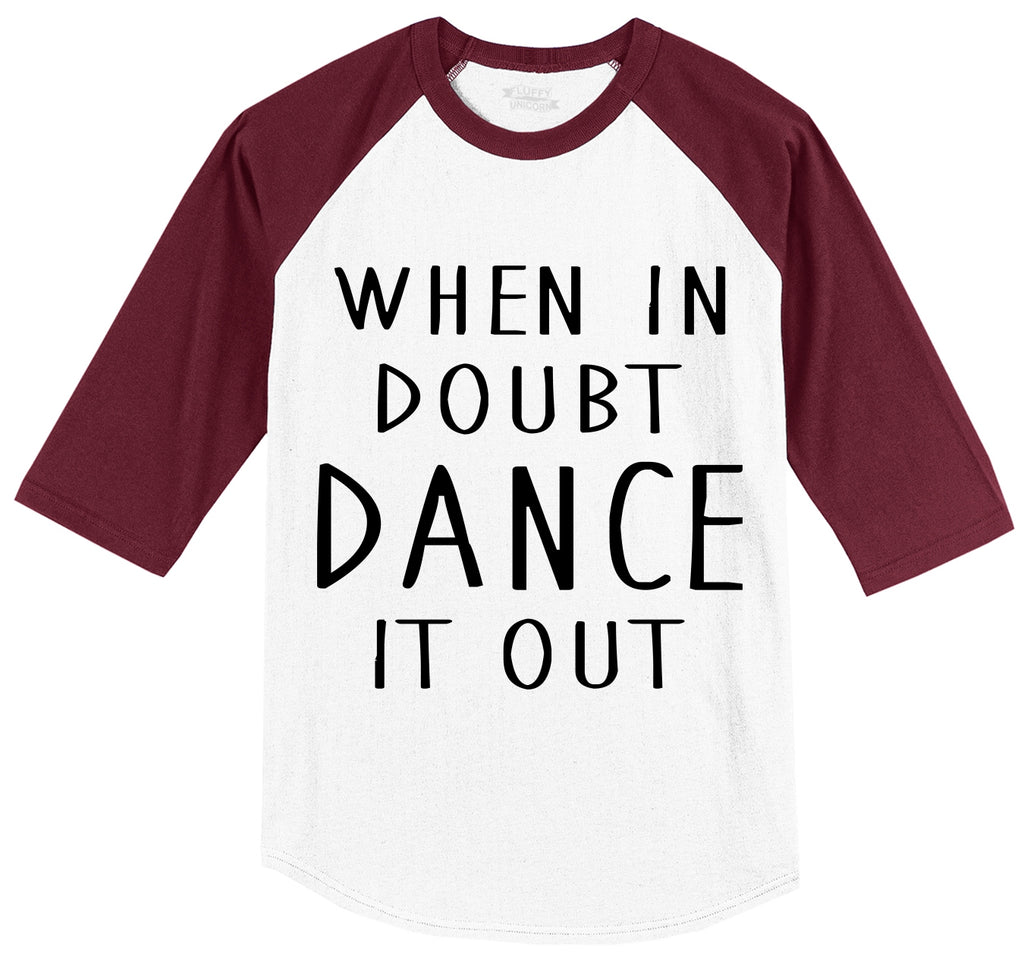 When In Doubt Dance It Out Mens 3/4 Sleeve Raglan Jersey