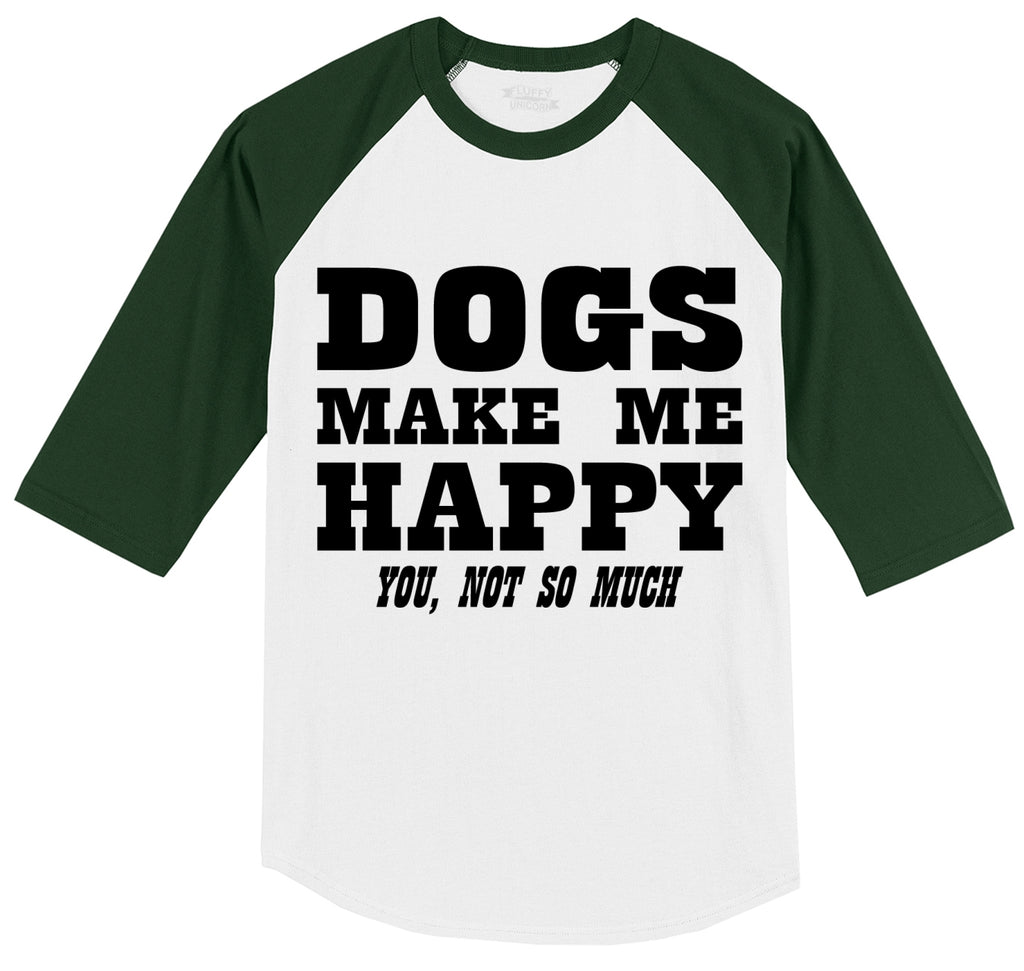 Dogs Make Me Happy You Not So Much Mens 3/4 Sleeve Raglan Jersey