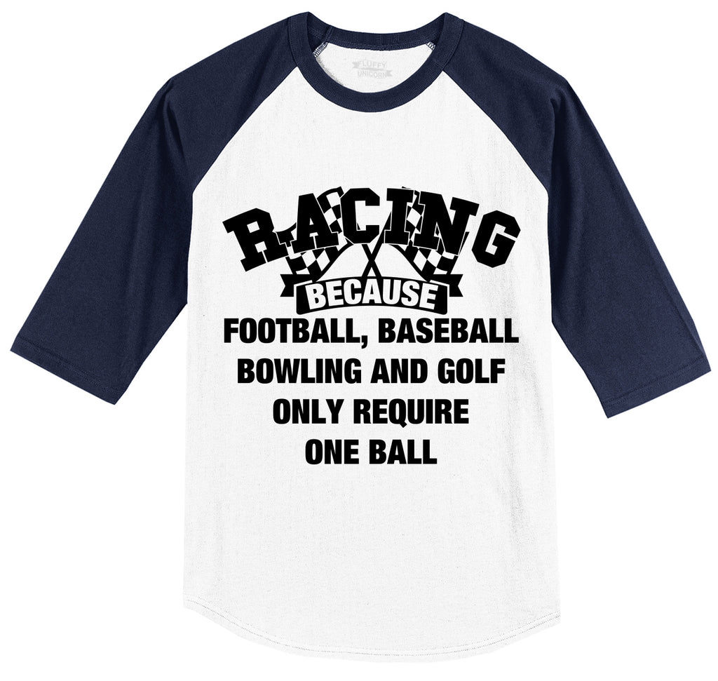 Racing Other Sports Require One Ball Mens 3/4 Sleeve Raglan Jersey
