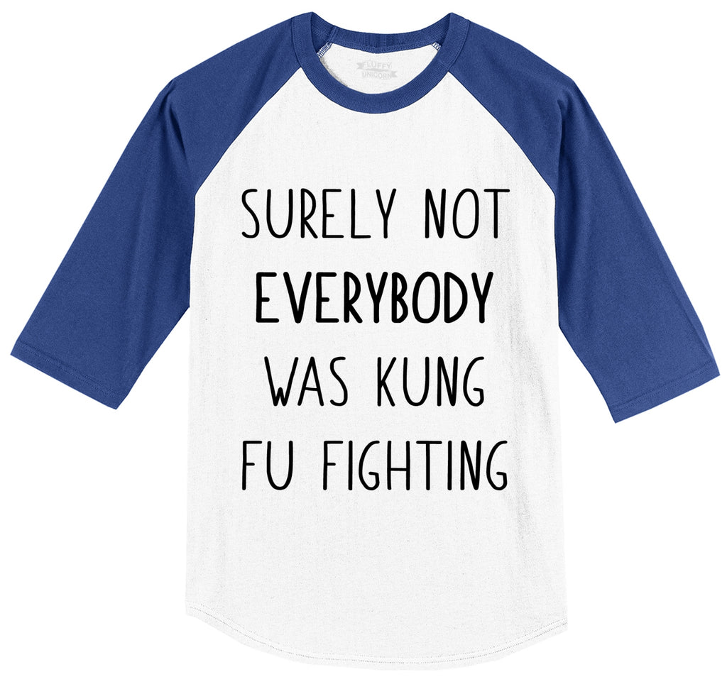 Surely Not Everybody Kung Fu Fighting Mens 3/4 Sleeve Raglan Jersey