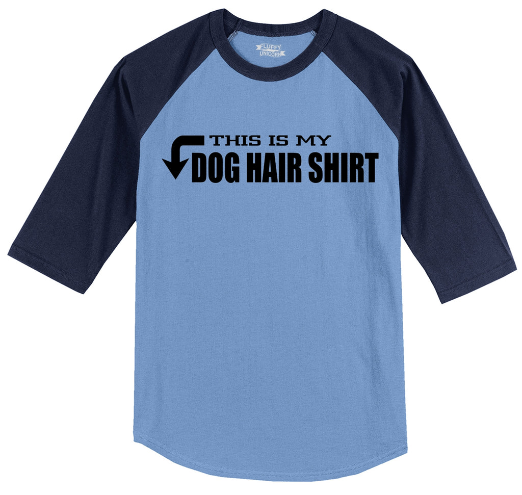 This Is My Dog Hair Shirt Mens 3/4 Sleeve Raglan Jersey