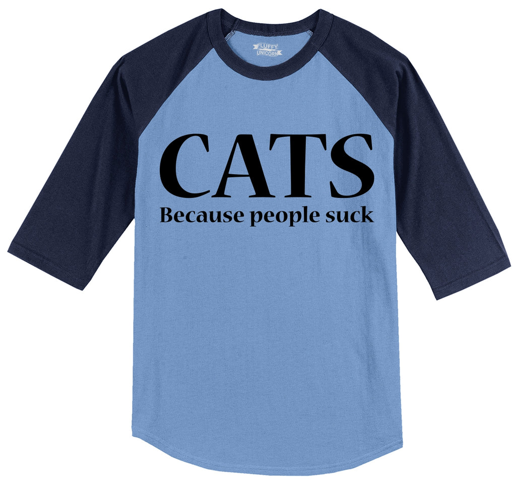 Cats Because People Suck Funny Cat Lover Kitten Tee Mens 3/4 Sleeve Raglan Jersey
