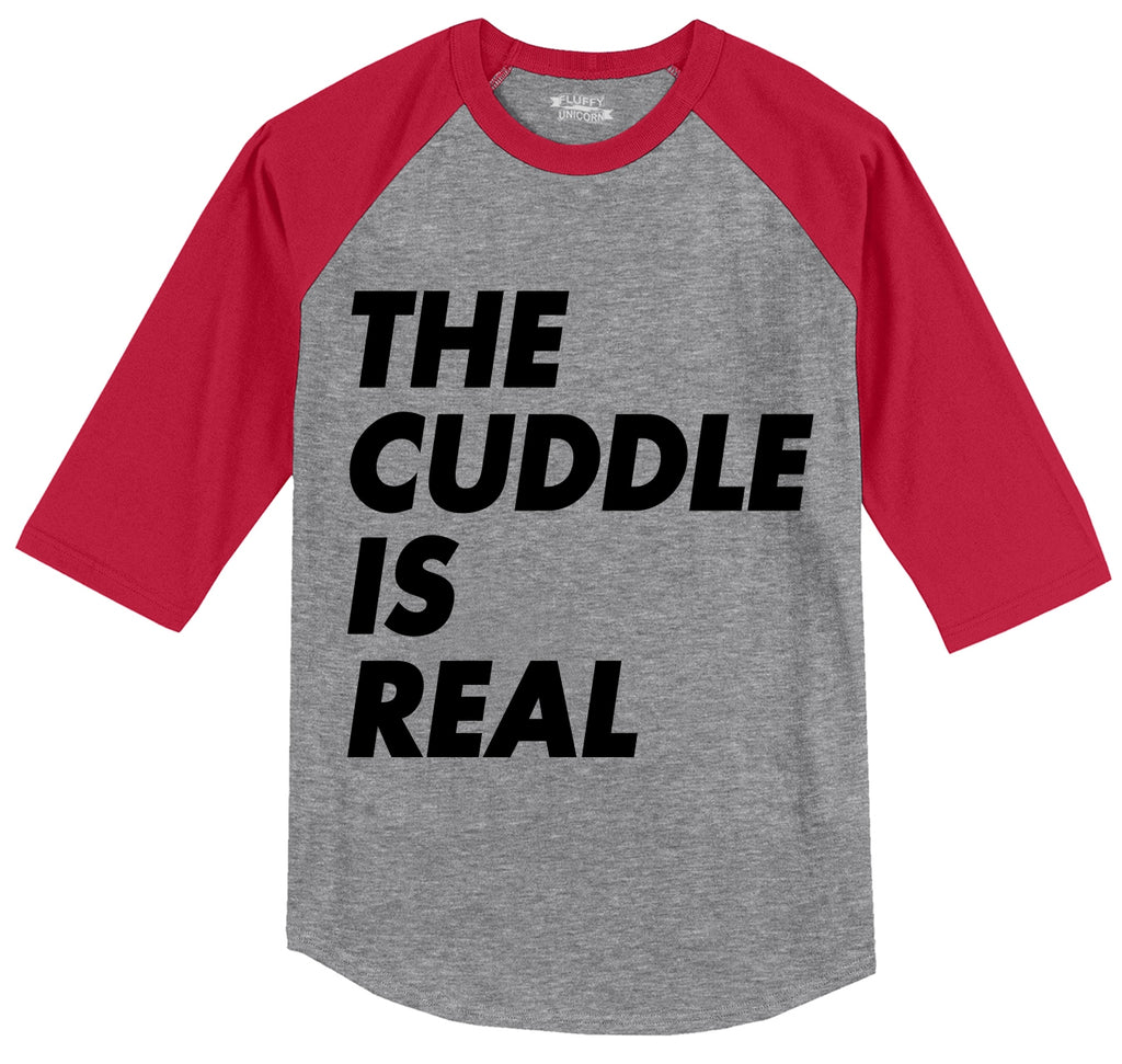 The Cuddle Is Real Funny Tee Valentines Day Gift Tee Mens 3/4 Sleeve Raglan Jersey