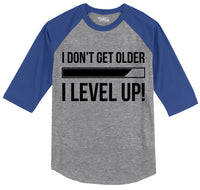 I Don't Get Older I Level Up Mens 3/4 Sleeve Raglan Jersey