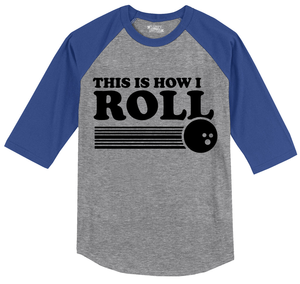 This Is How I Roll Mens 3/4 Sleeve Raglan Jersey
