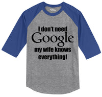 I Don't Need Google Wife Knows Everything Mens 3/4 Sleeve Raglan Jersey