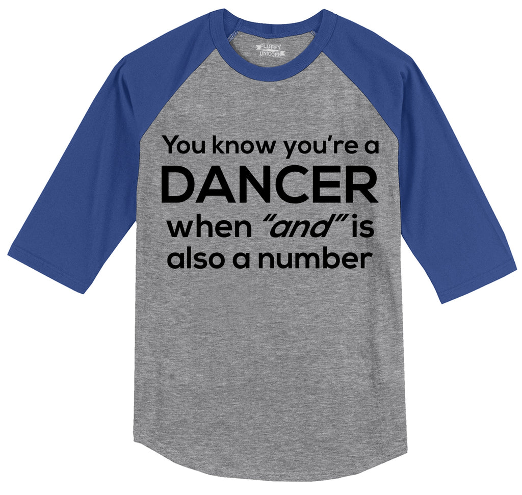 Dancer When AND Is A Number Mens 3/4 Sleeve Raglan Jersey