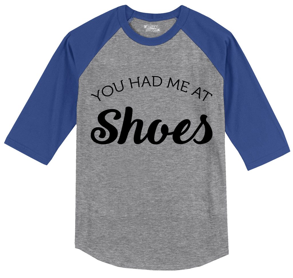 You had Me At Shoes Mens 3/4 Sleeve Raglan Jersey