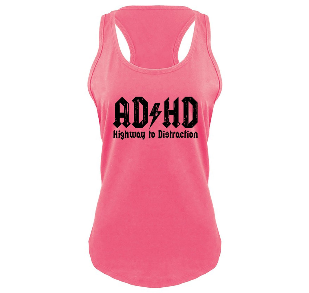 ADHD Highway To Distraction Funny T Shirt Cute Music Parody Party Tee Ladies Gathered Racerback Tank Top