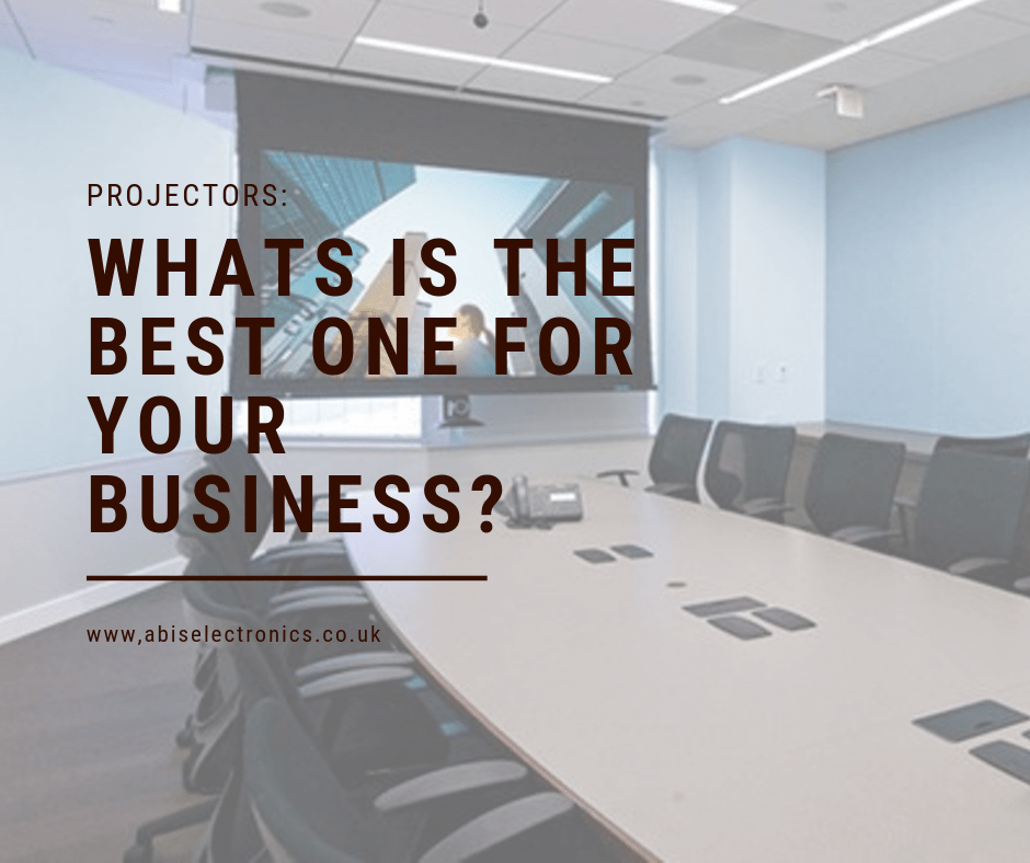 Projectors: What is the Best One for Your Business?