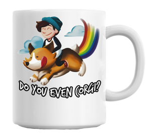 Do You Even Corgi Mug - Corg Co.