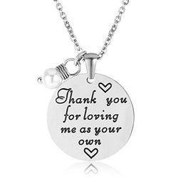 Thank You For Loving Me As Your Own Necklace