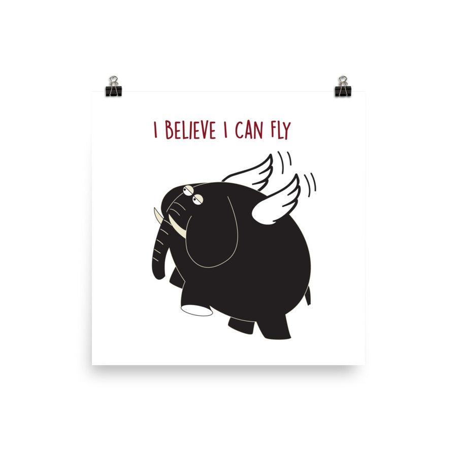 I Believe I can Fly Poster