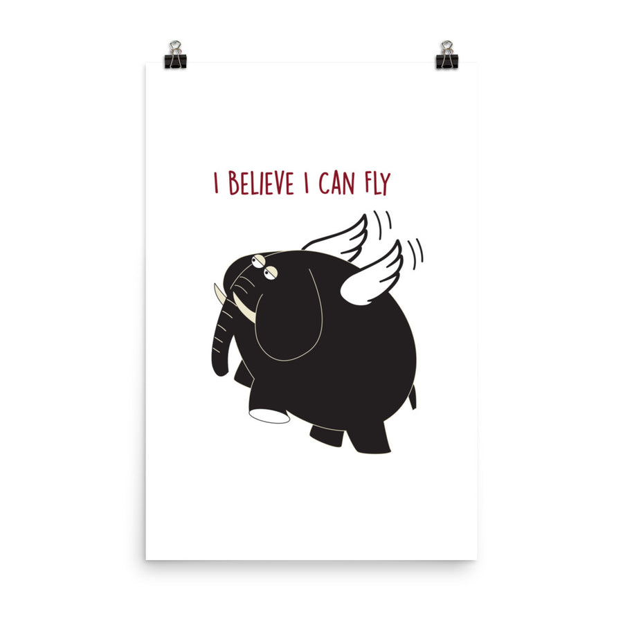 I Believe I can Fly Poster - Pimmonster