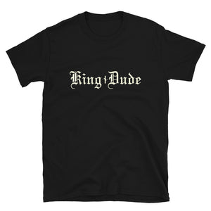 King Dude • Logo • Short-Sleeve Unisex T-Shirt