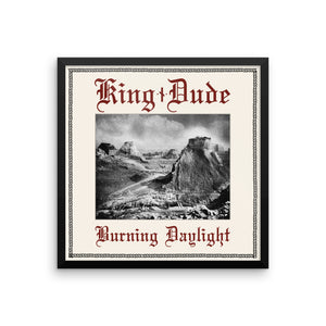 "Burning Daylight • 18"" x 18"" Framed Photo Paper Poster"
