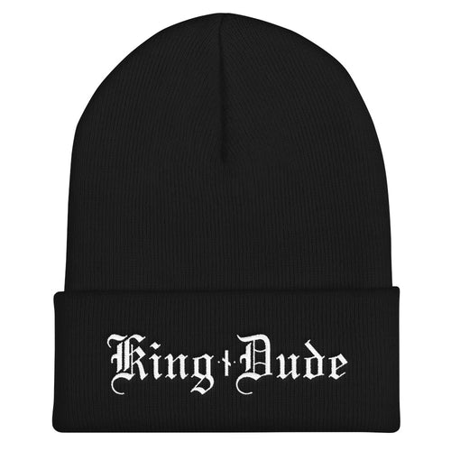 King Dude • Cuffed Beanie Hat