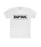 Black on White Rap Fan T-Shirt