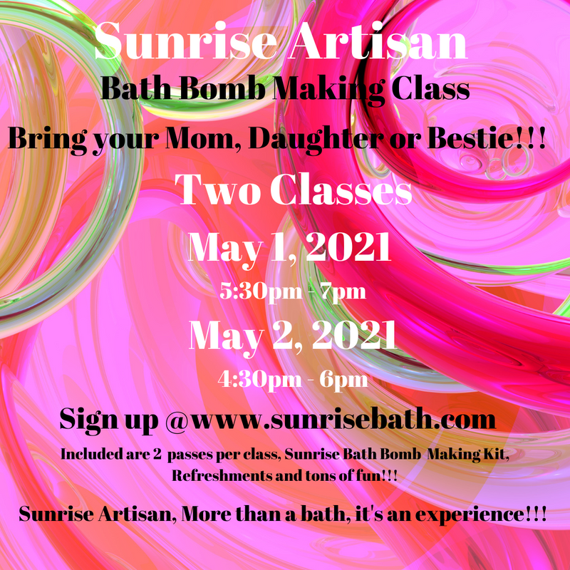 Mother/Daughter/Friend Sunrise Artisan Bath Bomb Class