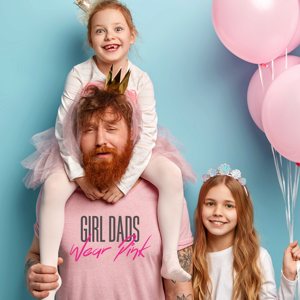 Girl Dads Wear Pink Mens T-Shirt - everbabies