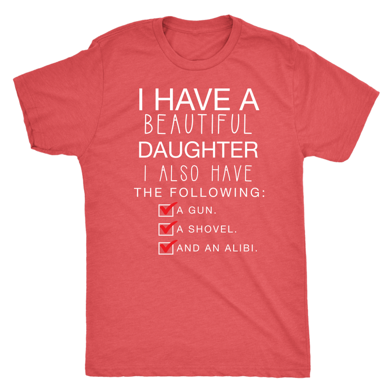 I Have a Beautiful Daughter Dad T Shirt - everbabies