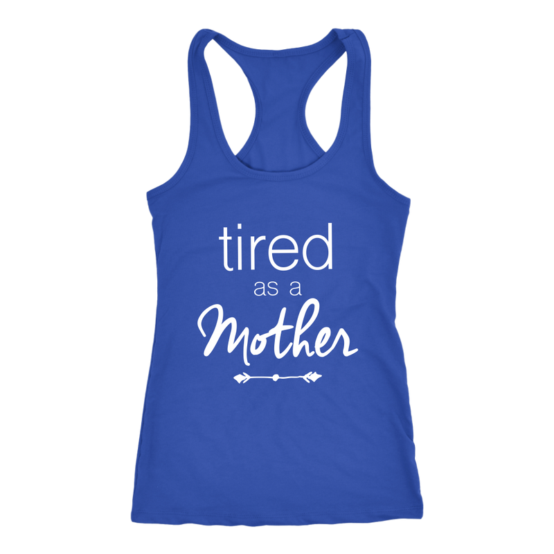 Tired as a Mother Womens Tank Top - everbabies