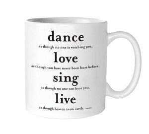 "Mug, ""Dance"" Quote by Quotable"