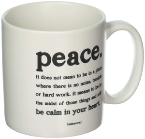 "Mug, ""Peace"" Quote by Quotable"