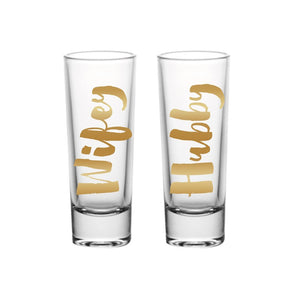 "Shot Glass Set - ""Hubby Wifey ""  by Slant"