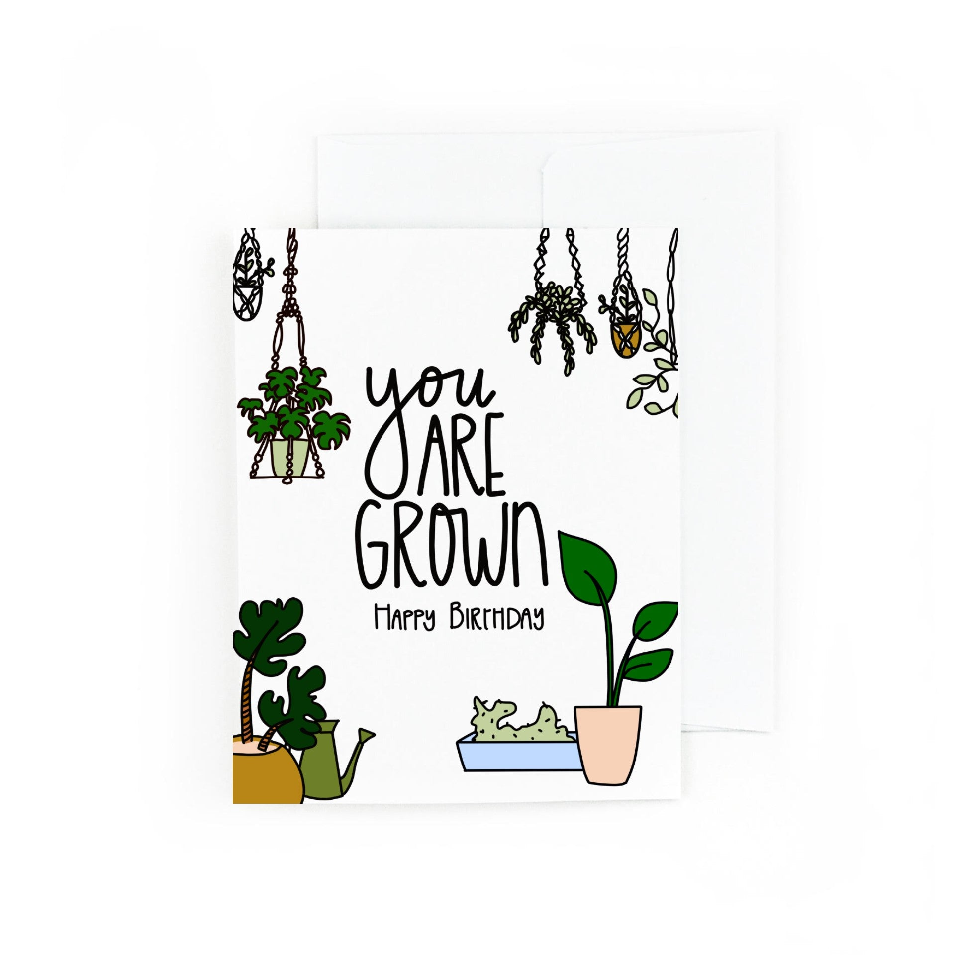 You Are Grown Plant Birthday Card