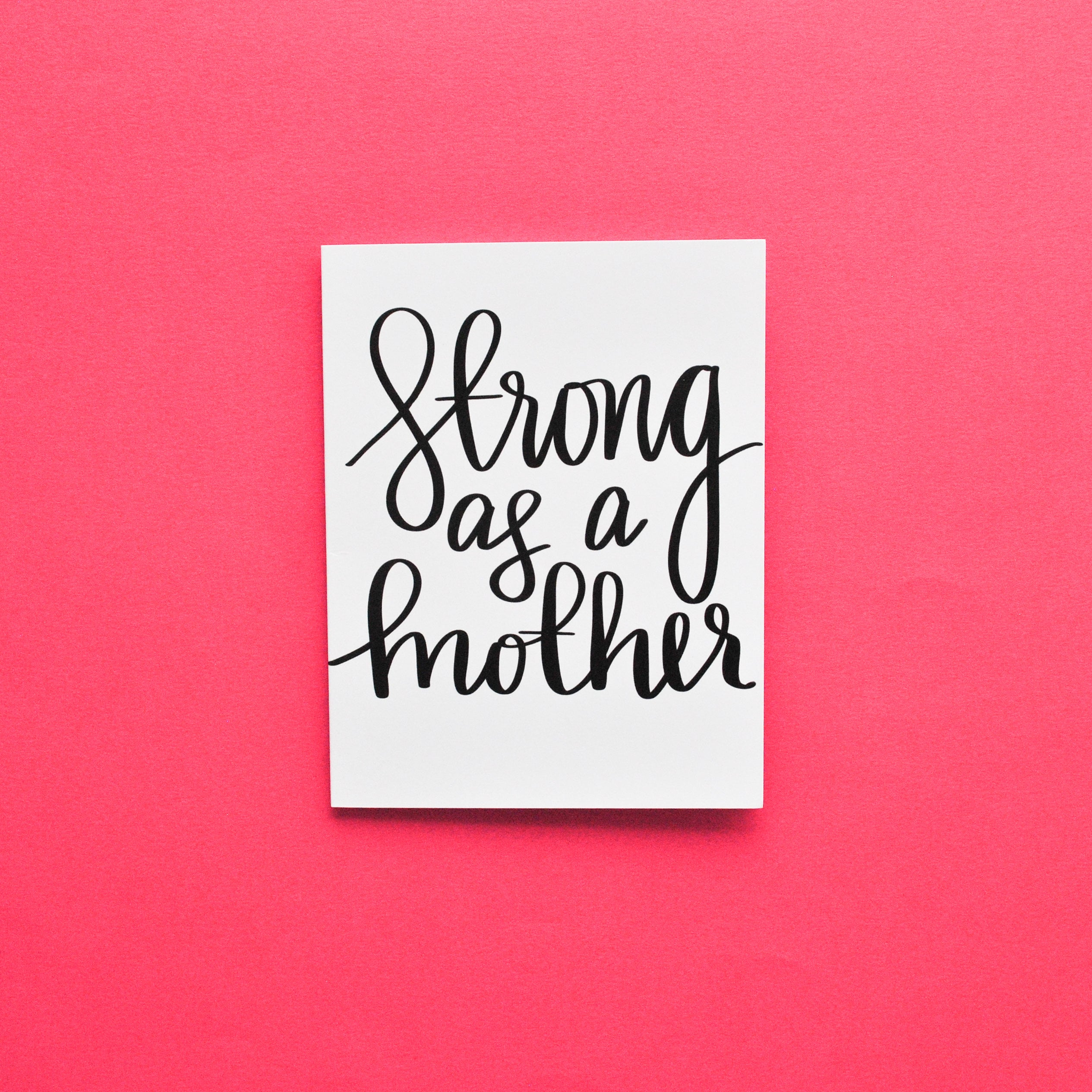 Strong As A Mother Greeting Card