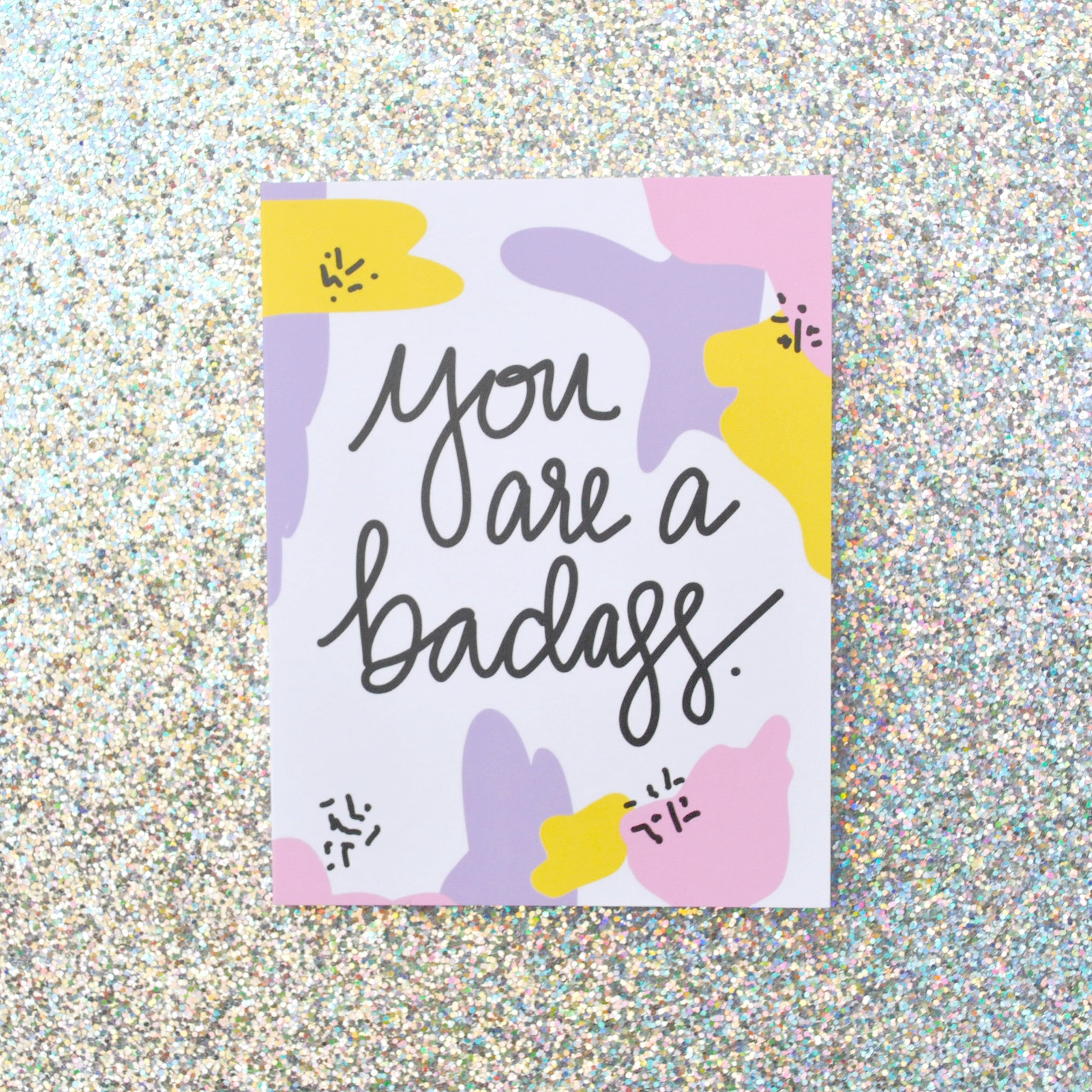 You are a Badass Greeting Card