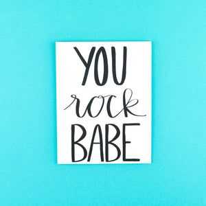 You Rock Babe Greeting Card
