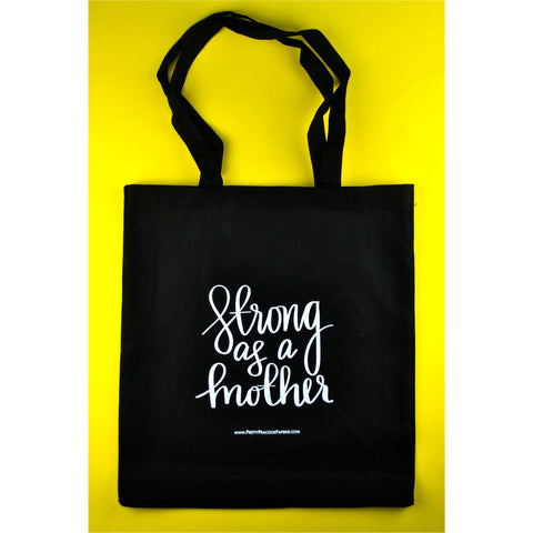 Strong As A Mother Tote Bag