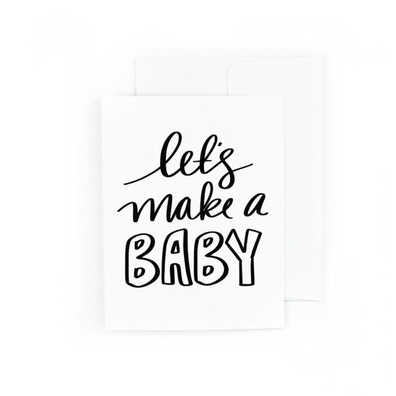 Let's Make A Baby Greeting Card
