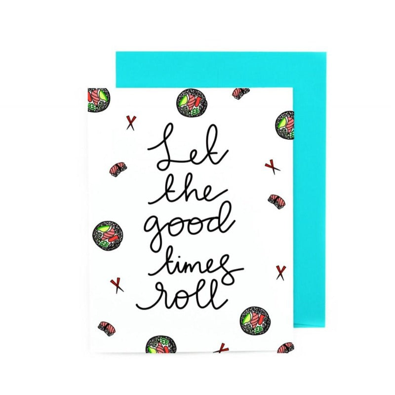 Let The Good Times Roll Greeting Card