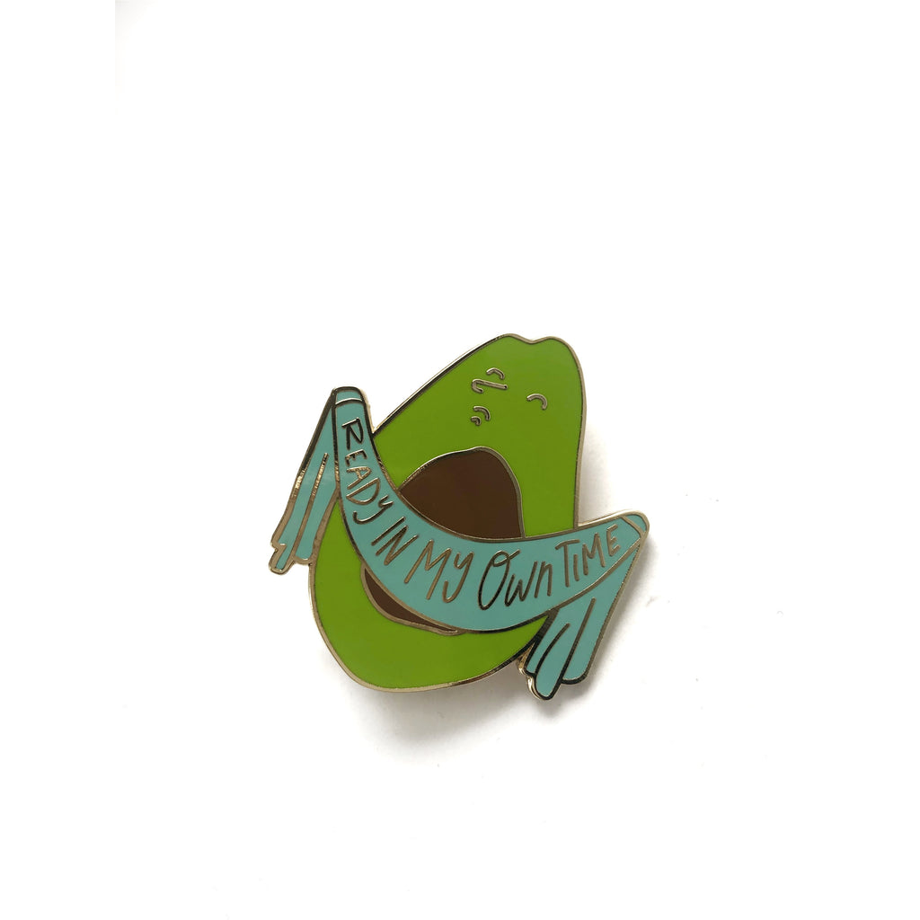 Ready In My Own Time Avocado Enamel Pin