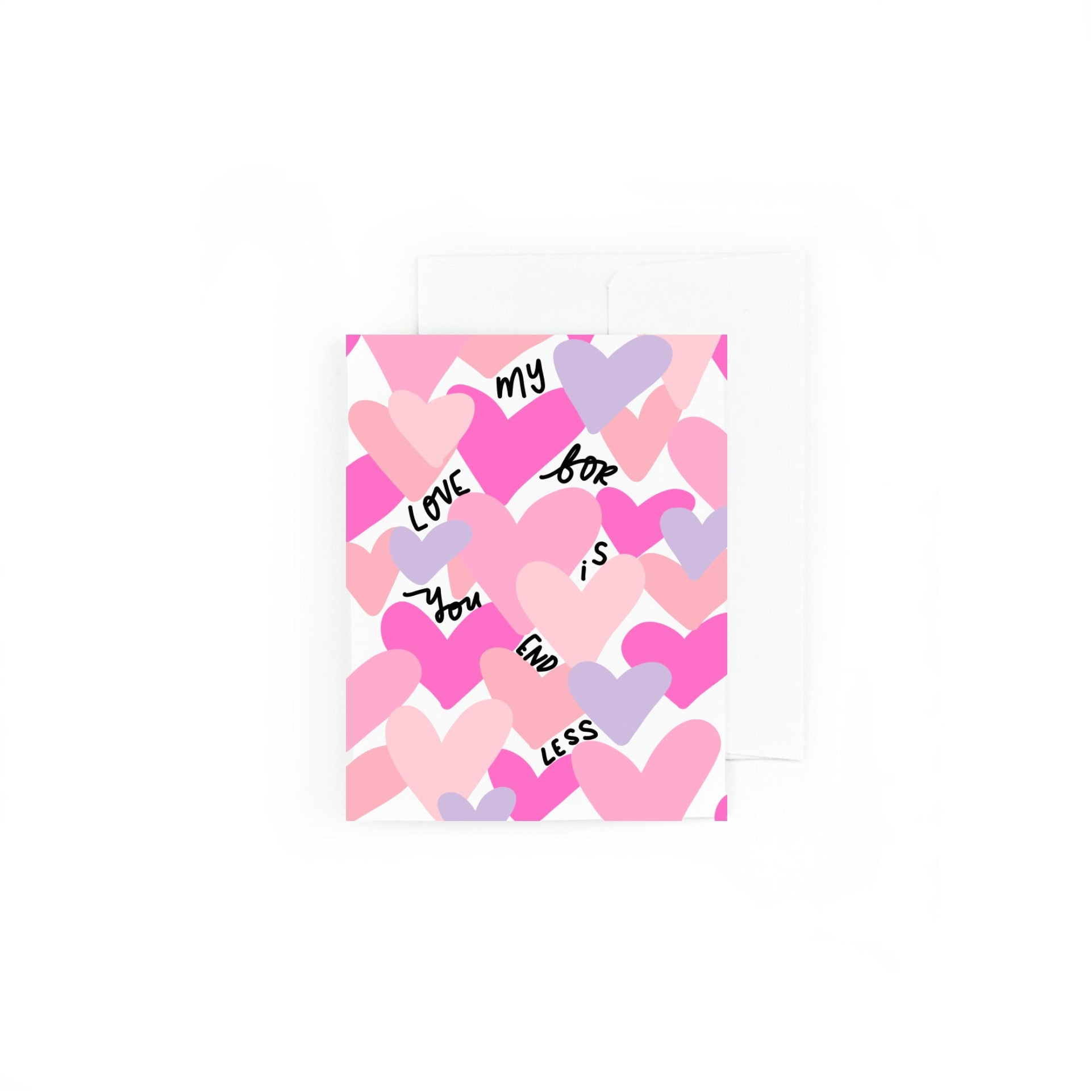 My Love For You Is Endless Greeting Card