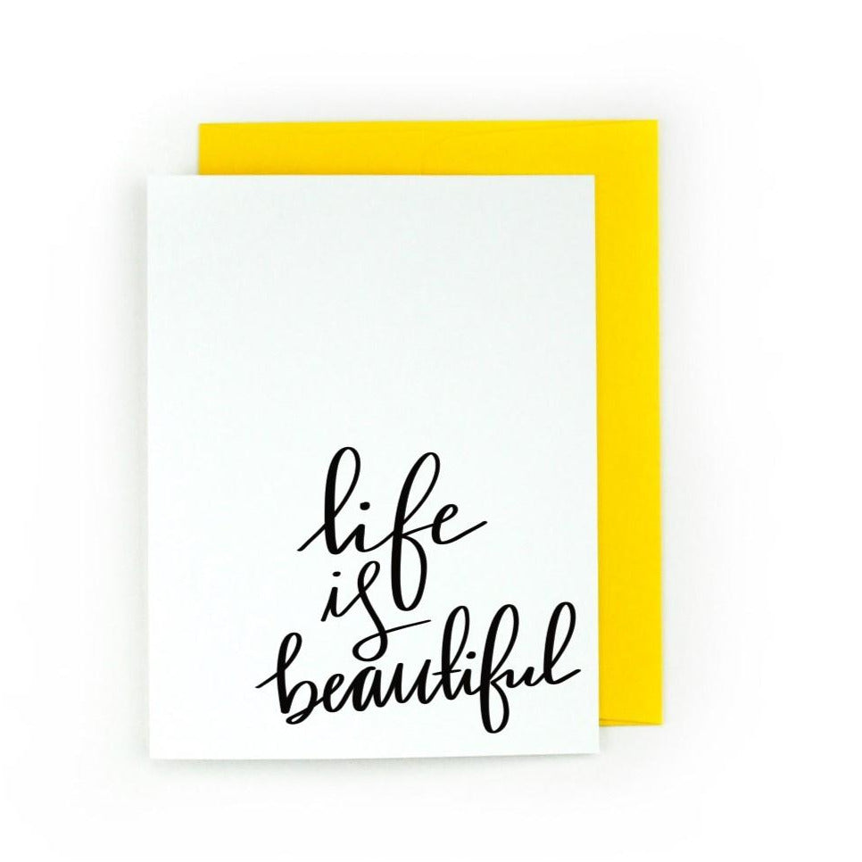 Life is Beautiful Greeting Card