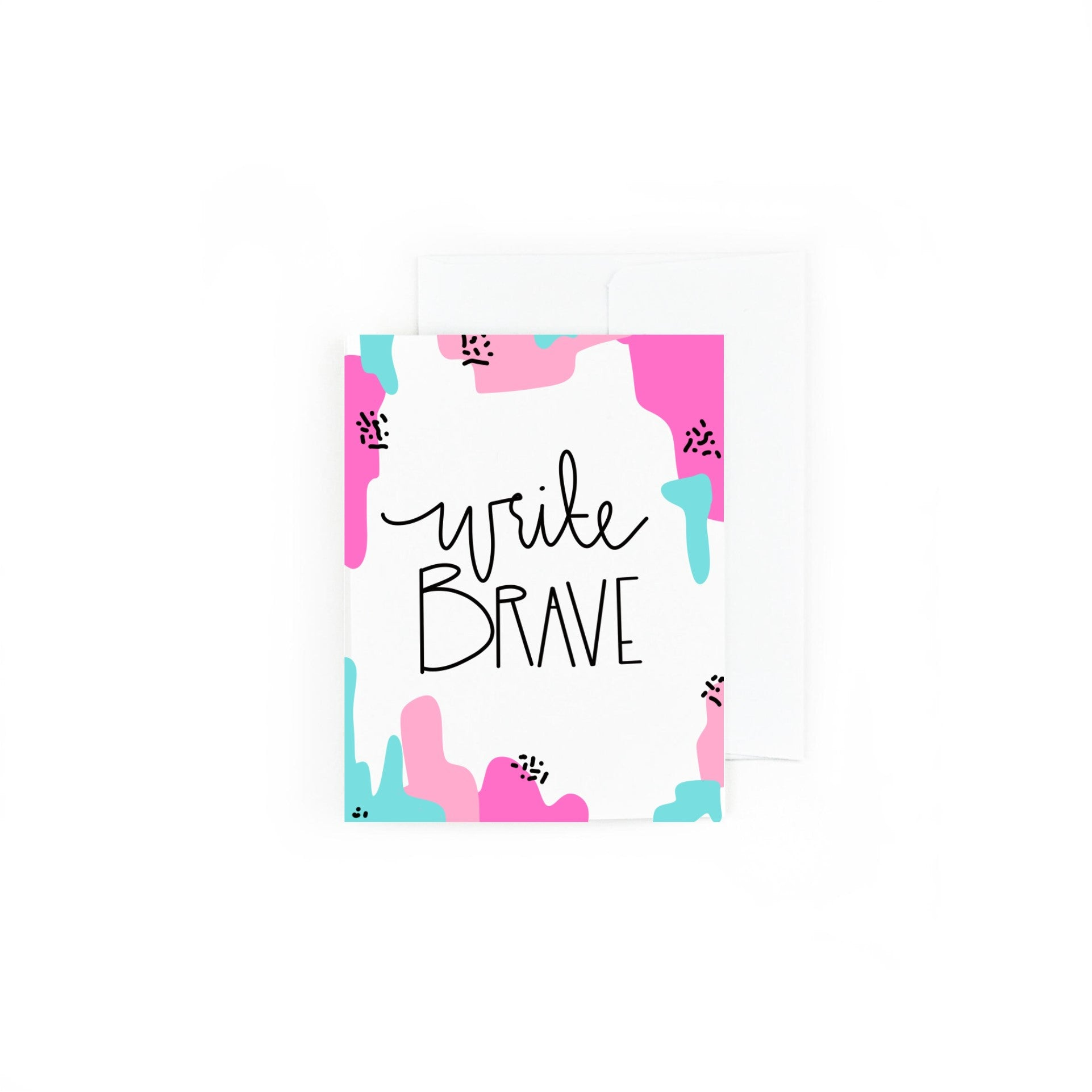 Write Brave Greeting Card