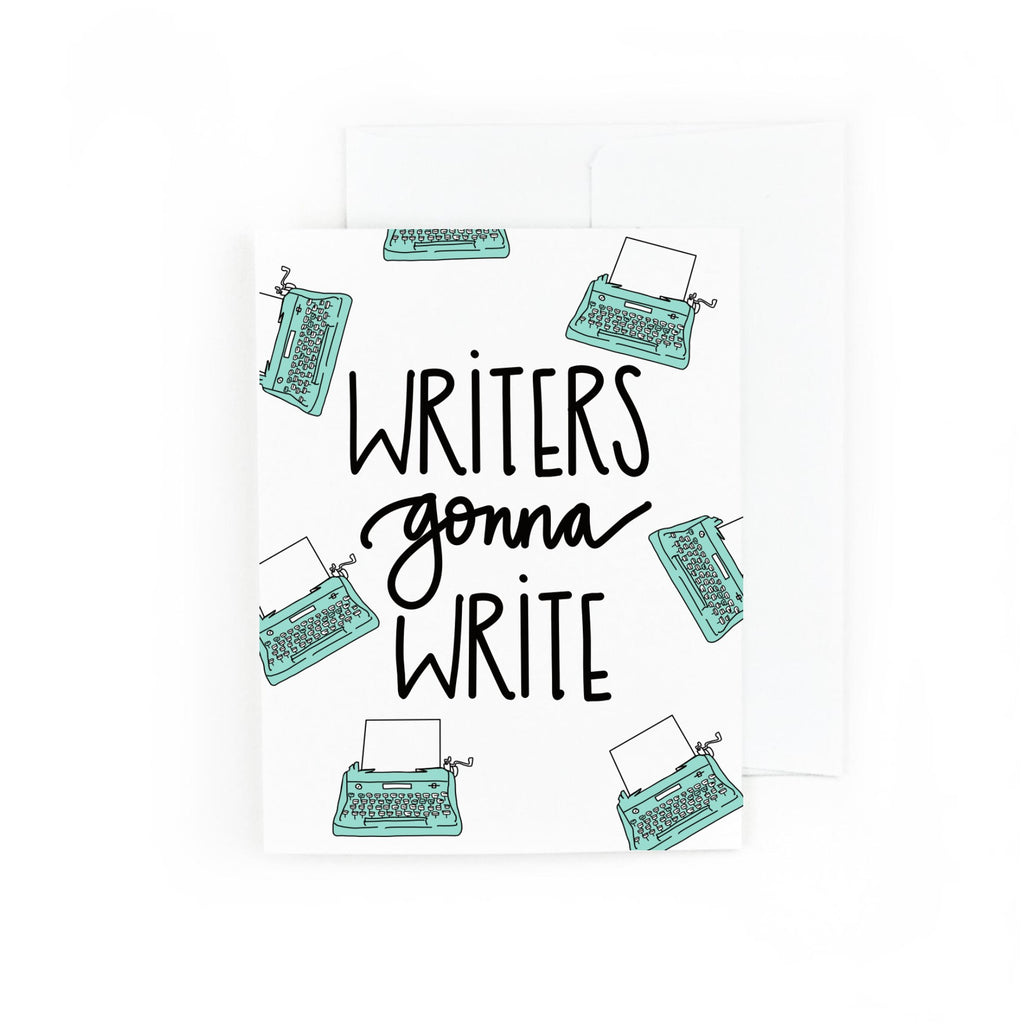 Writers Gonna Write