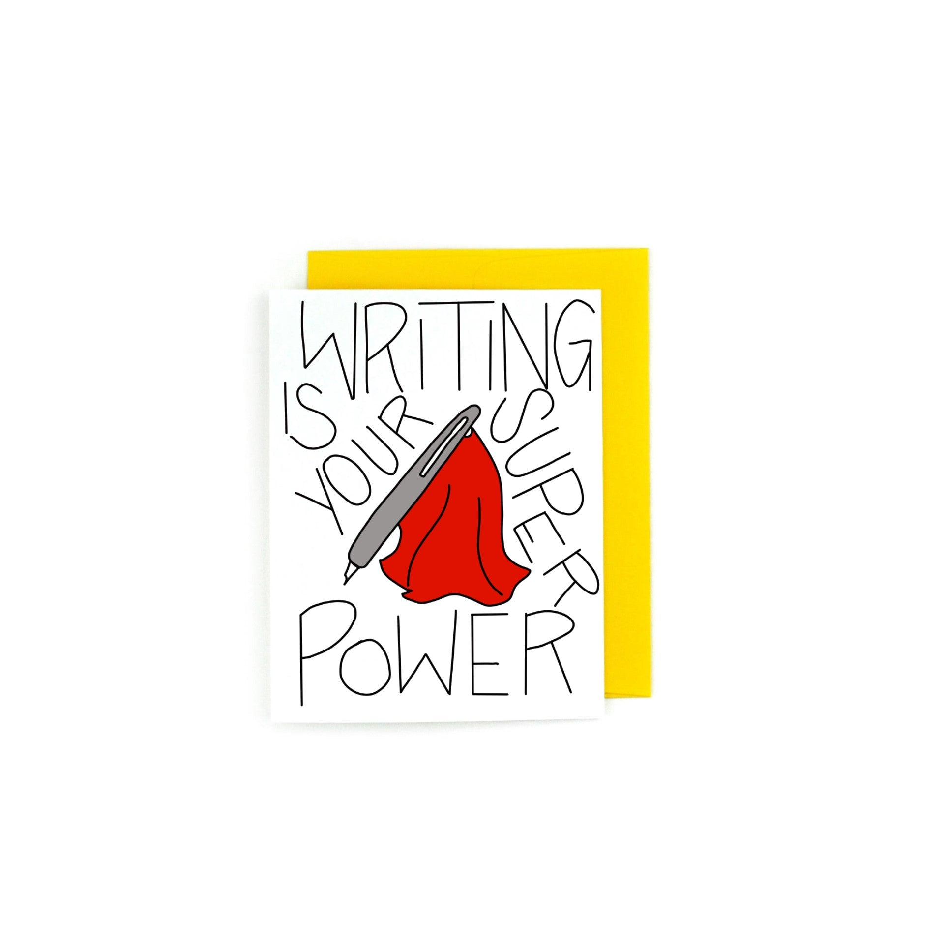 Writing Super Power Greeting Card
