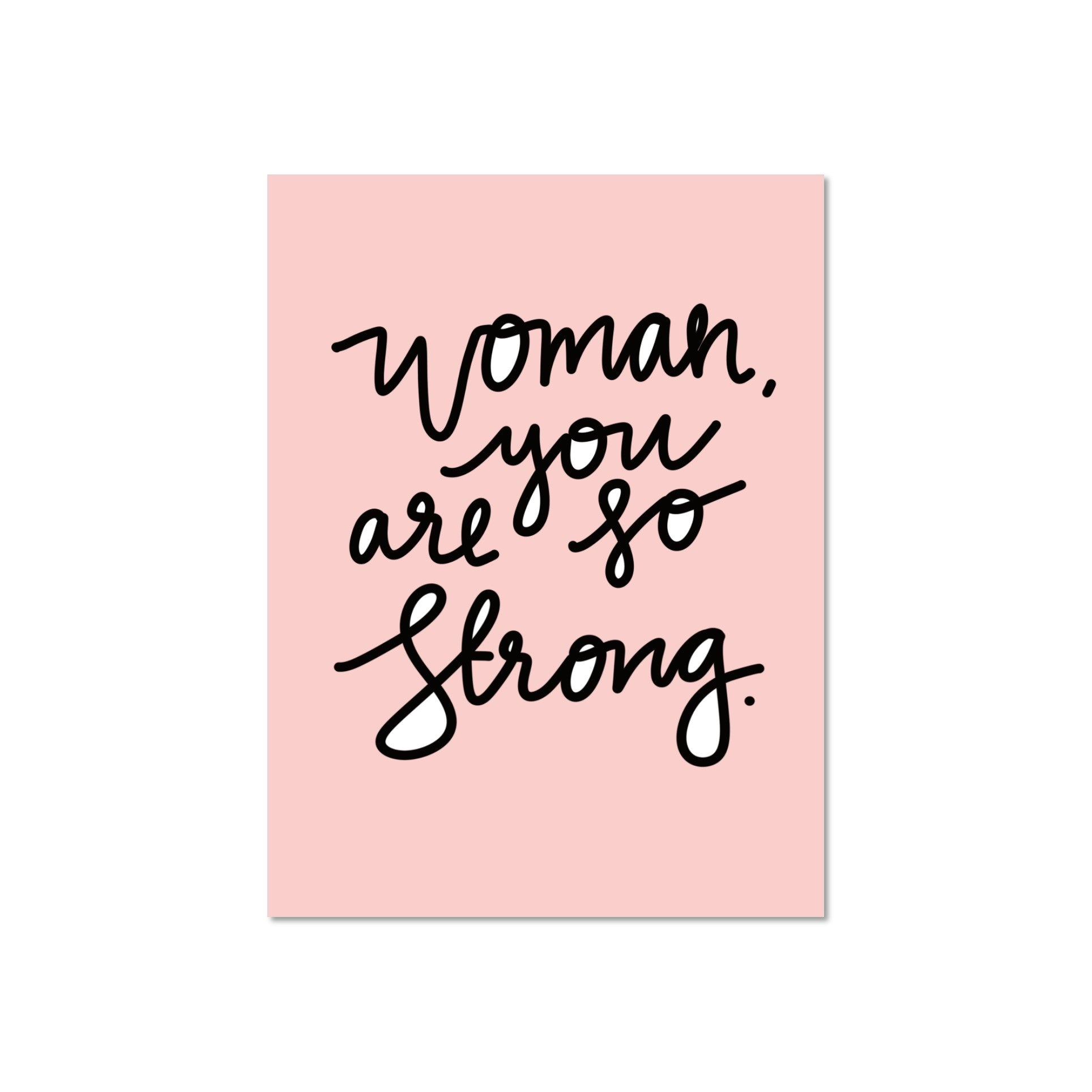 Woman You Are So Strong Greeting Card